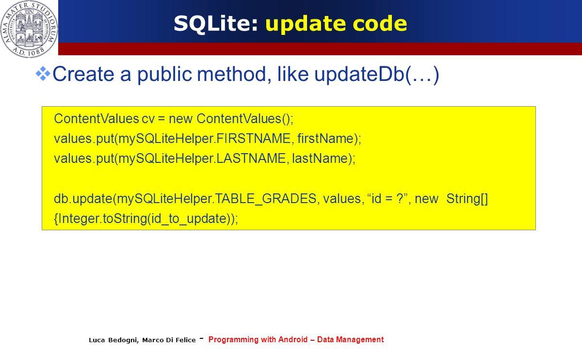 Create a public method, like updateDb(…)