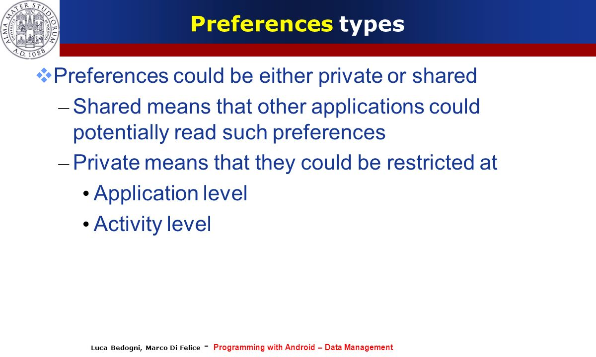 Preferences could be either private or shared