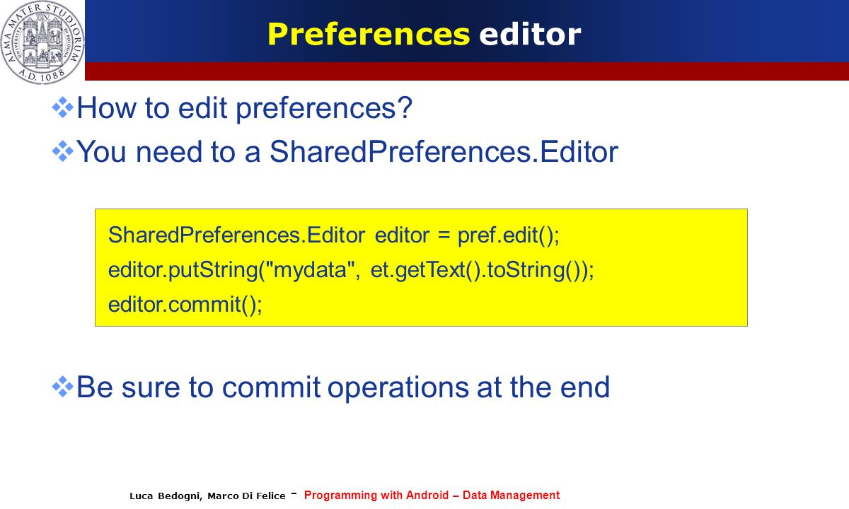 How to edit preferences You need to a SharedPreferences.Editor