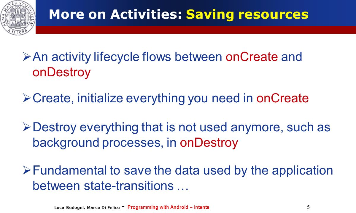 More on Activities: Saving resources