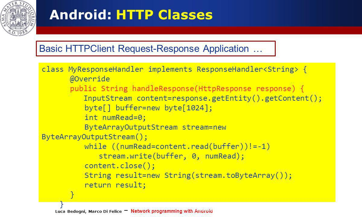 Android: HTTP Classes Basic HTTPClient Request-Response Application …