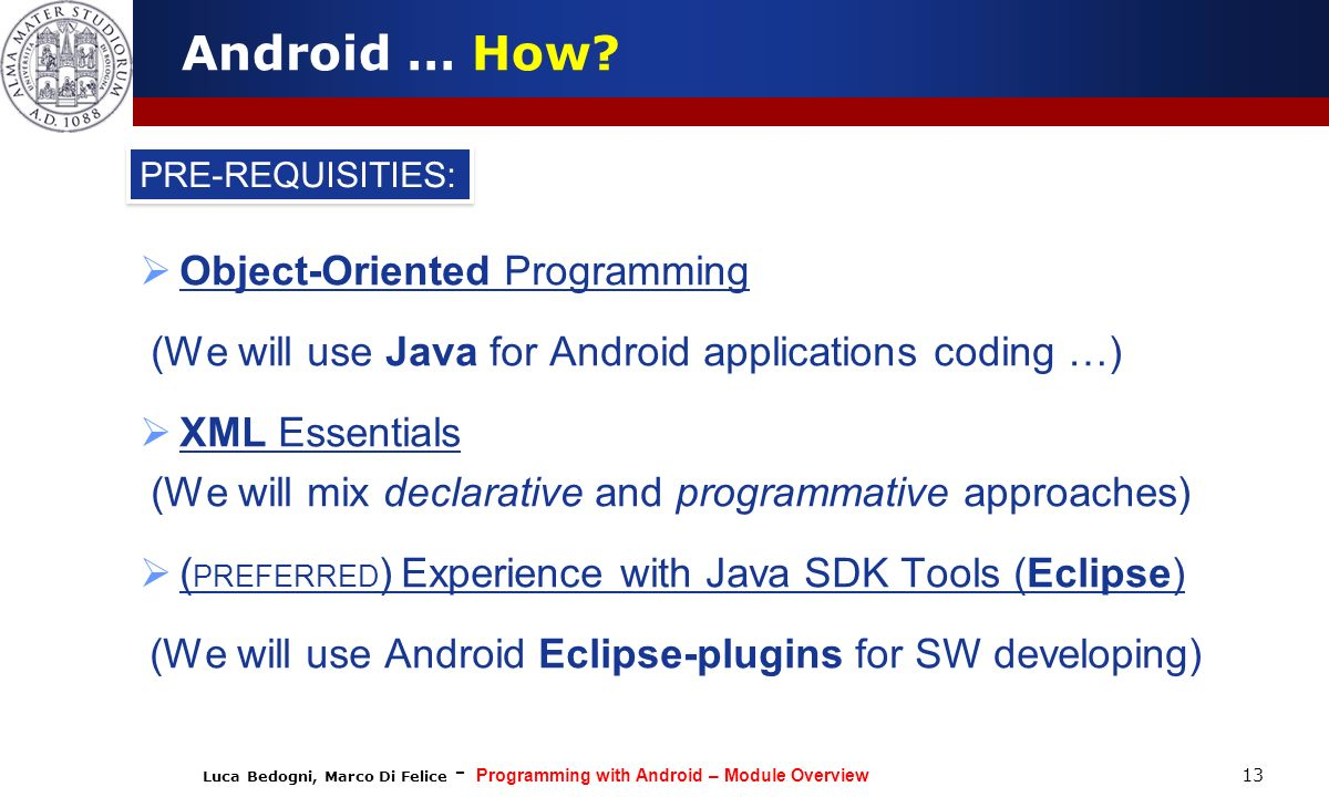 Android … How Object-Oriented Programming