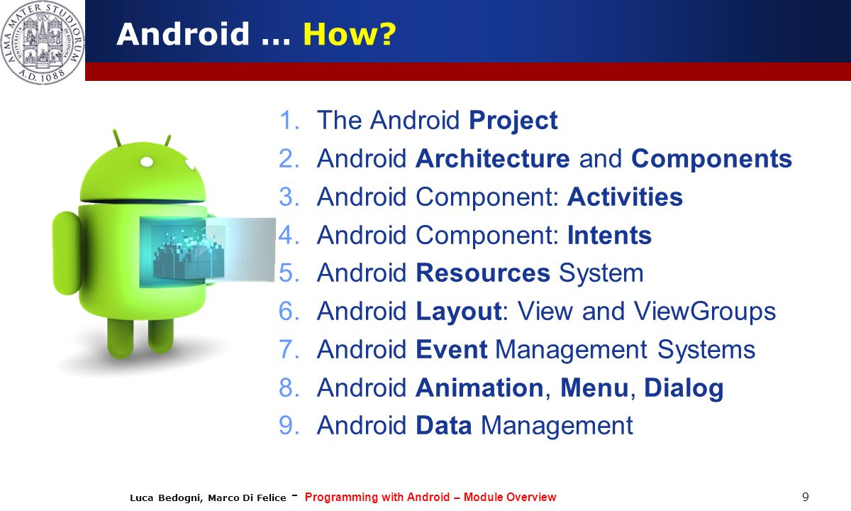 Android … How The Android Project Android Architecture and Components