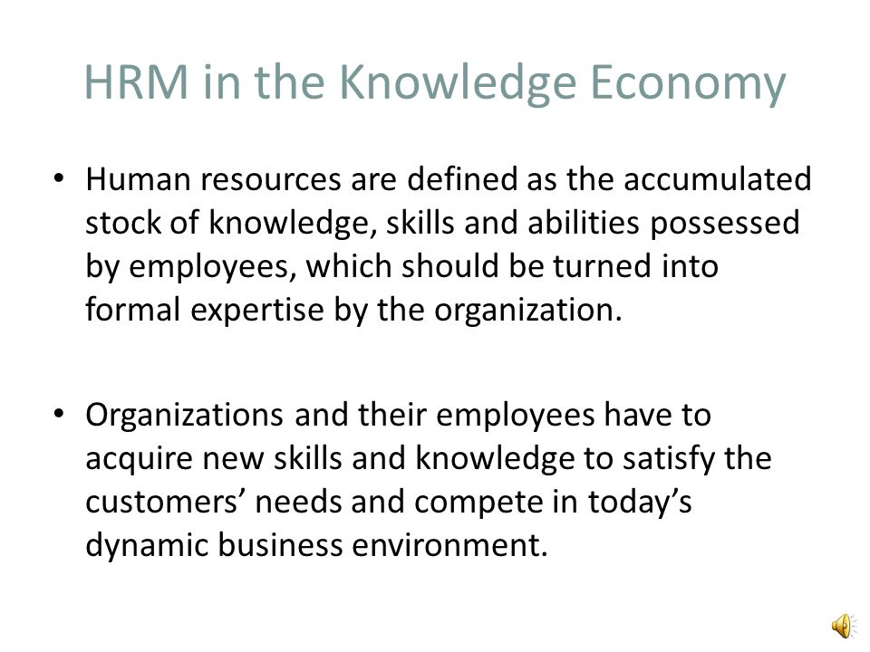 HRM in the Knowledge Economy