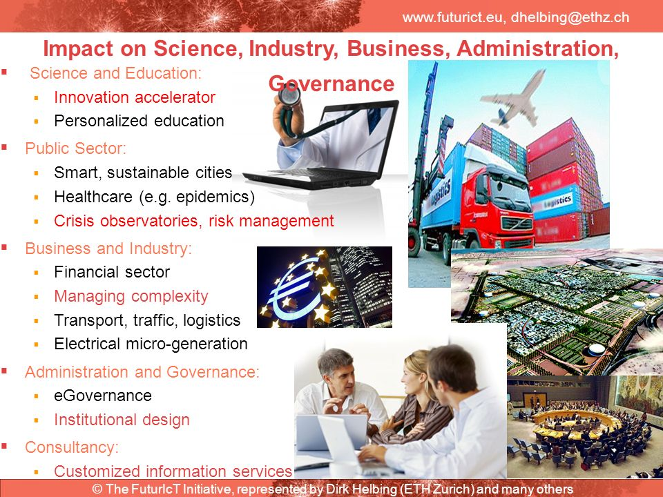 Impact on Science, Industry, Business, Administration, Governance