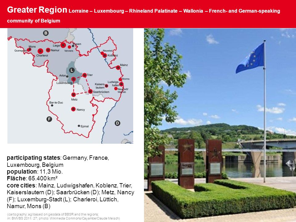 Greater Region Lorraine – Luxembourg – Rhineland Palatinate – Wallonia – French- and German-speaking community of Belgium