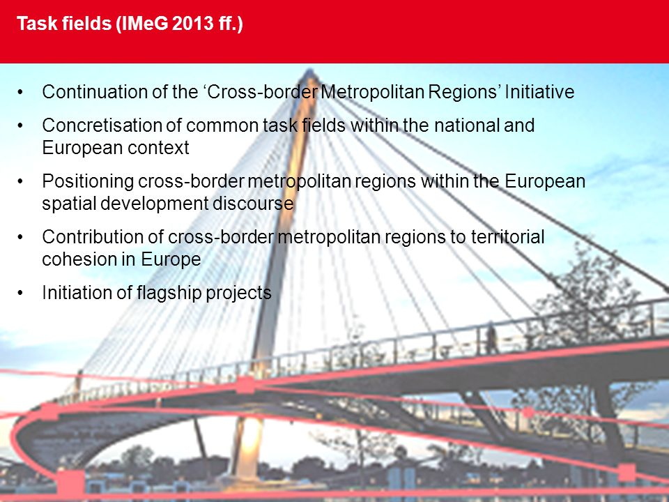 Continuation of the 'Cross-border Metropolitan Regions' Initiative