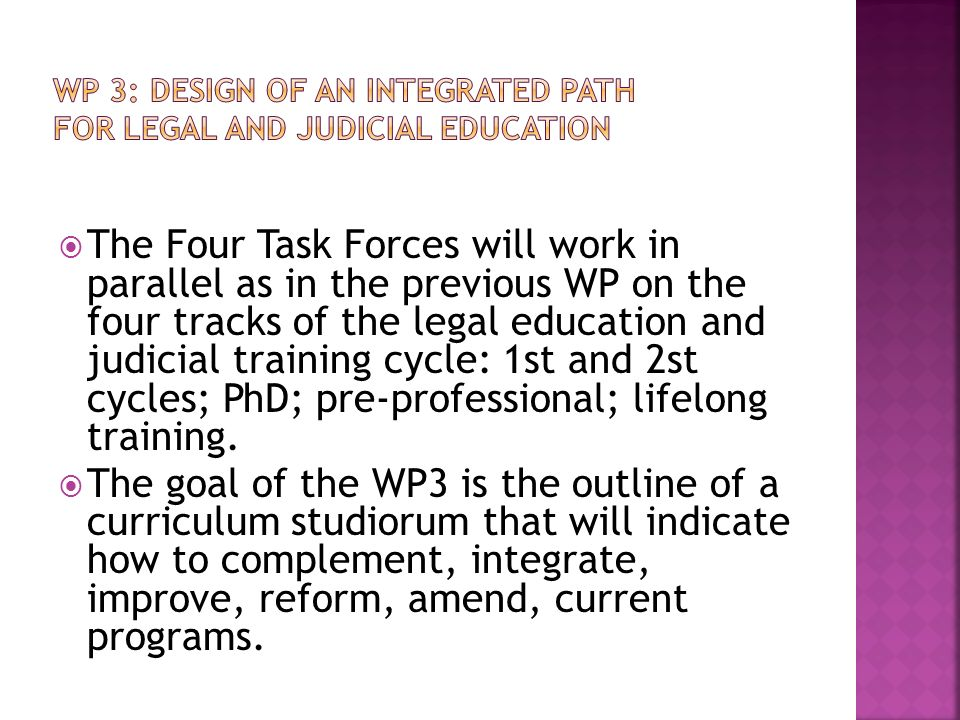 WP 3: DESIGN OF AN INTEGRATED PATH FOR LEGAL AND JUDICIAL EDUCATION