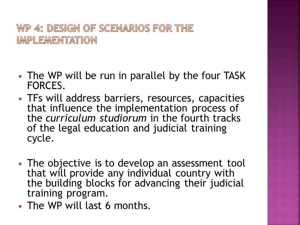 WP 4: DESIGN OF SCENARIOS FOR THE IMPLEMENTATION