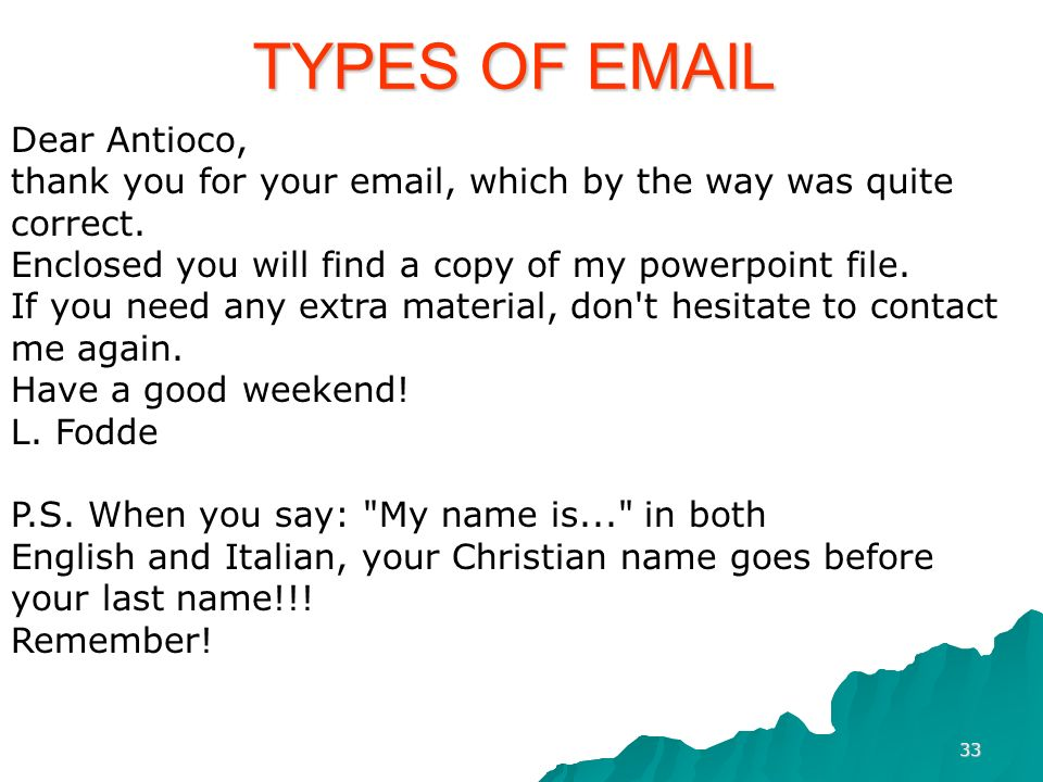 TYPES OF EMAIL Dear Antioco,