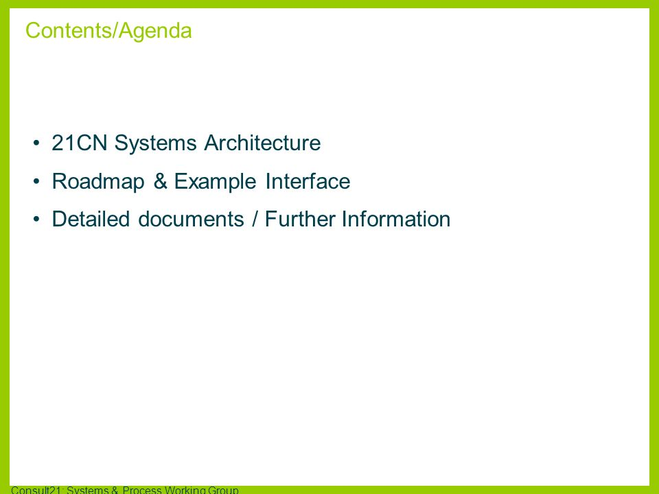 21CN Systems Architecture Roadmap & Example Interface