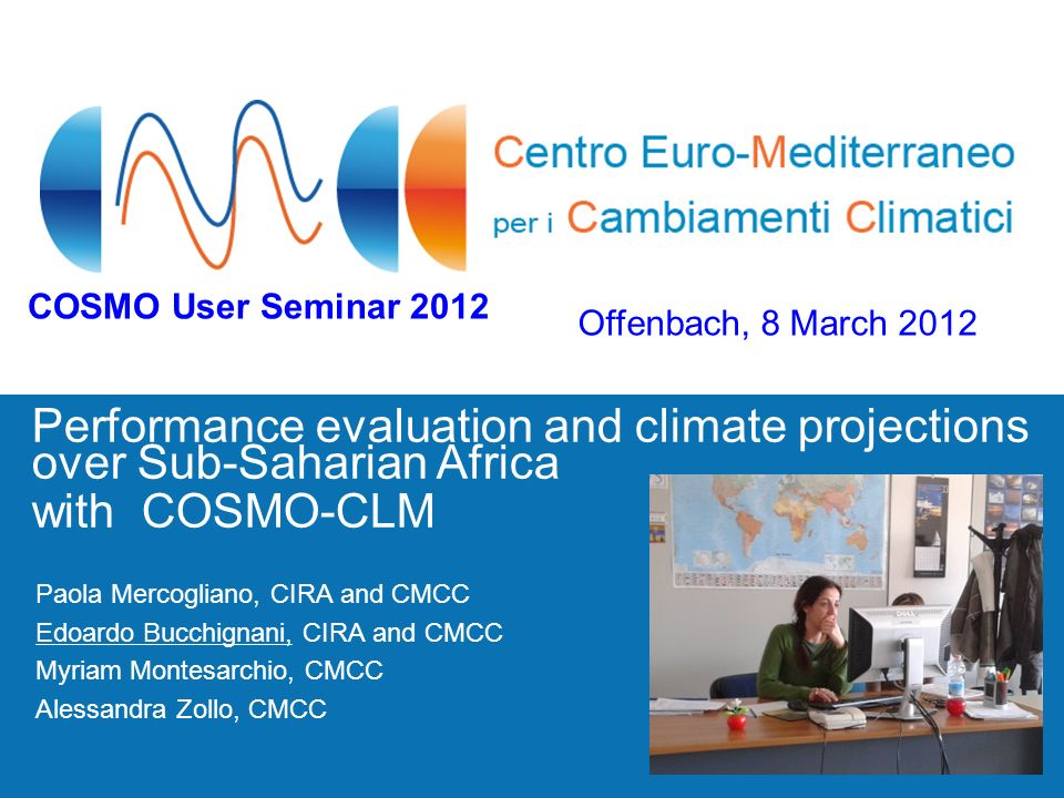 COSMO User Seminar 2012Offenbach, 8 March 2012. Performance evaluation and climate projections over Sub-Saharian Africa.