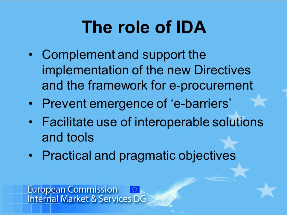 The role of IDAComplement and support the implementation of the new Directives and the framework for e-procurement.