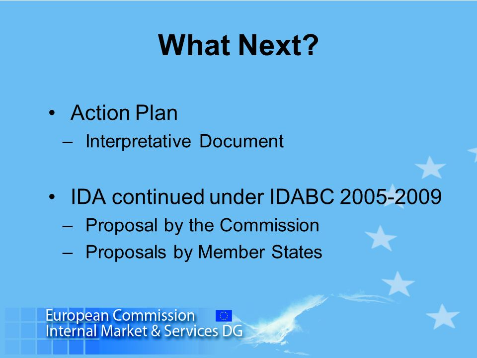 What Next Action Plan IDA continued under IDABC 2005-2009
