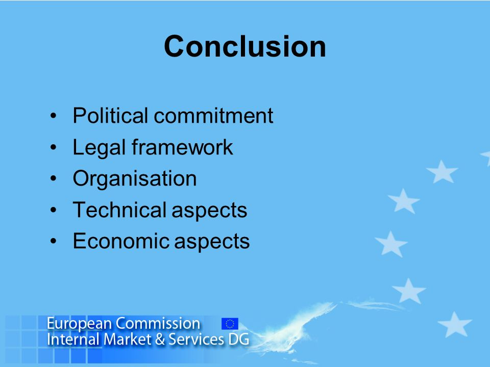 Conclusion Political commitment Legal framework Organisation