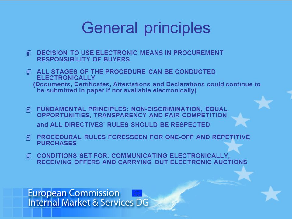 General principles DECISION TO USE ELECTRONIC MEANS IN PROCUREMENT RESPONSIBILITY OF BUYERS.