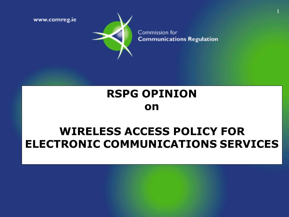 RSPG OPINION on WIRELESS ACCESS POLICY FOR ELECTRONIC COMMUNICATIONS SERVICES