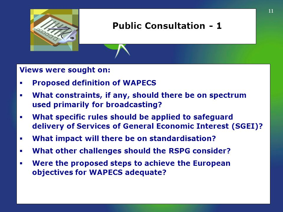 Public Consultation - 1 Views were sought on: