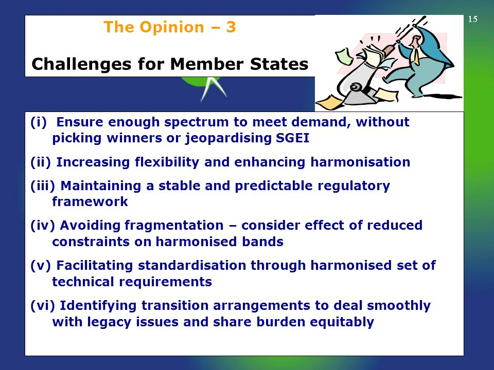 The Opinion – 3 Challenges for Member States