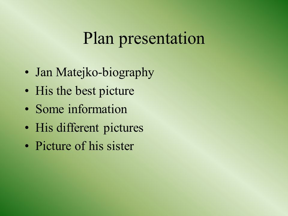 Plan presentation Jan Matejko-biography His the best picture