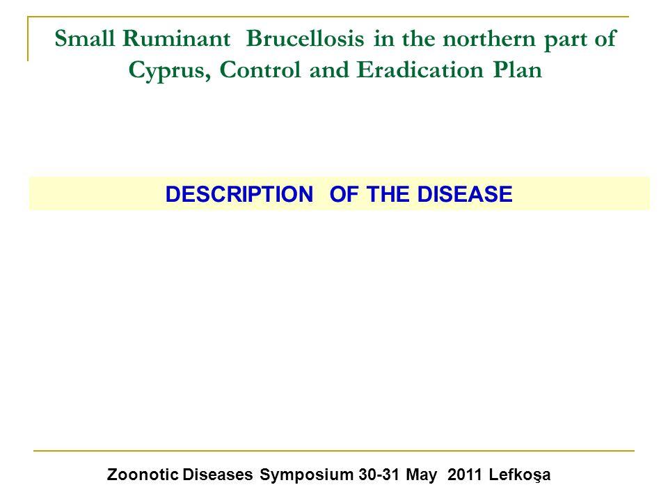 DESCRIPTION OF THE DISEASE