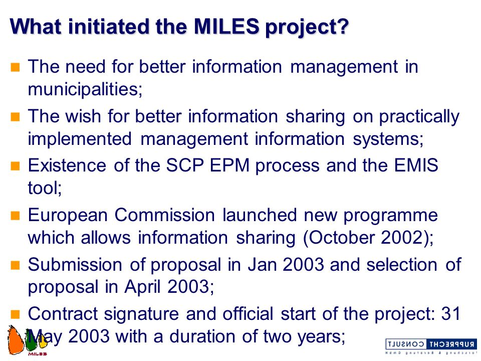 What initiated the MILES project