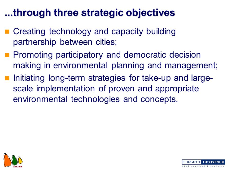 ...through three strategic objectives