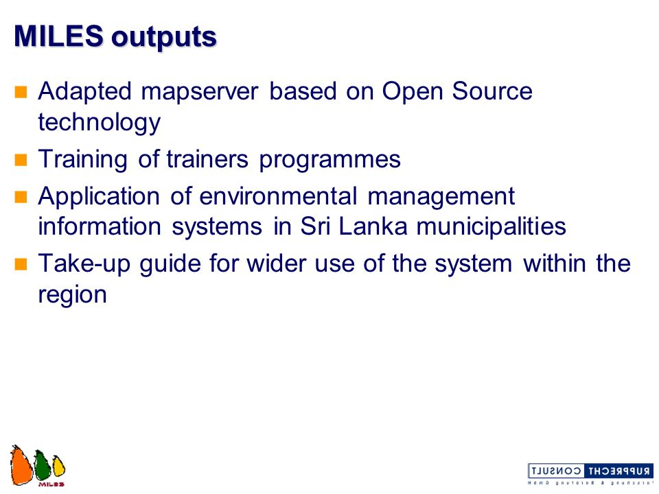 MILES outputs Adapted mapserver based on Open Source technology