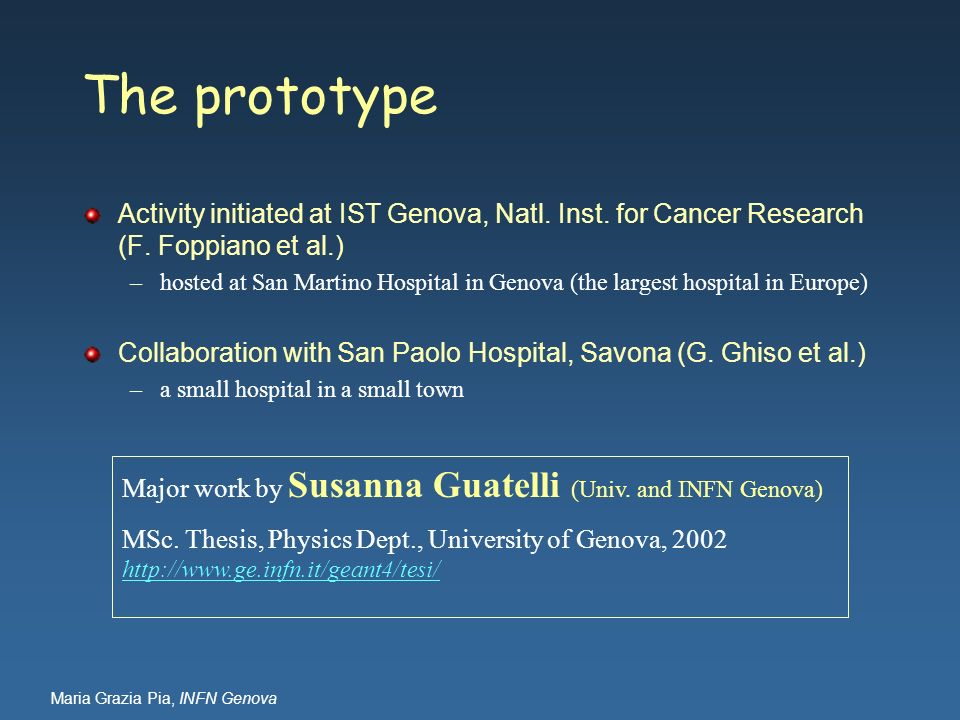 The prototype Activity initiated at IST Genova, Natl. Inst. for Cancer Research (F. Foppiano et al.)