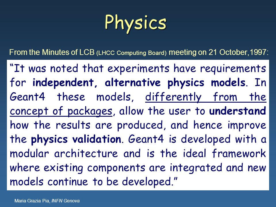 Physics From the Minutes of LCB (LHCC Computing Board) meeting on 21 October,1997: