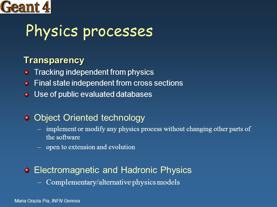 Physics processes Transparency Object Oriented technology