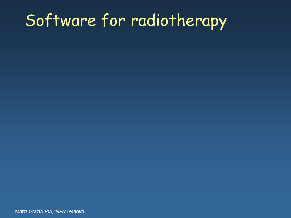 Software for radiotherapy