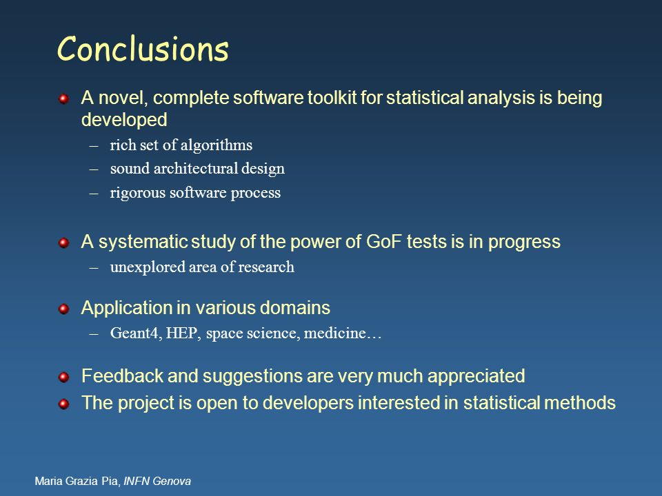Conclusions A novel, complete software toolkit for statistical analysis is being developed. rich set of algorithms.