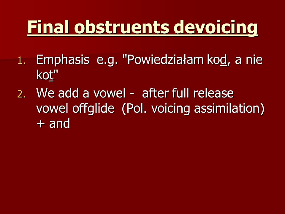 Final obstruents devoicing