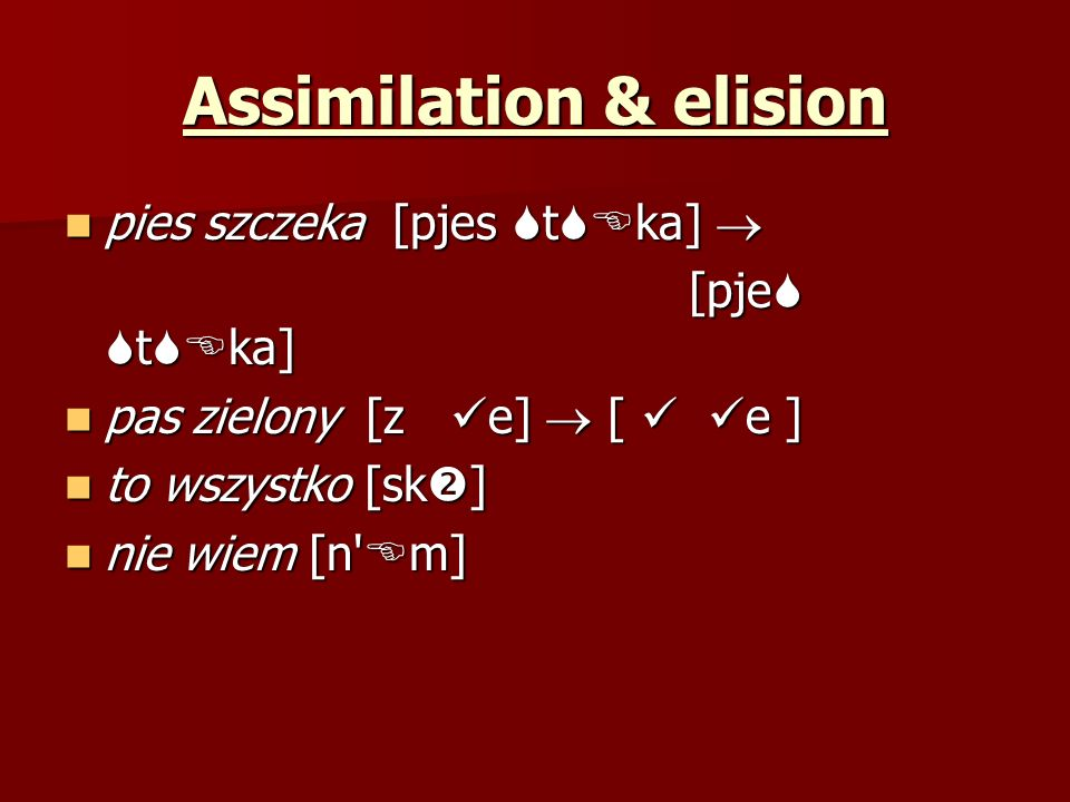Assimilation & elision