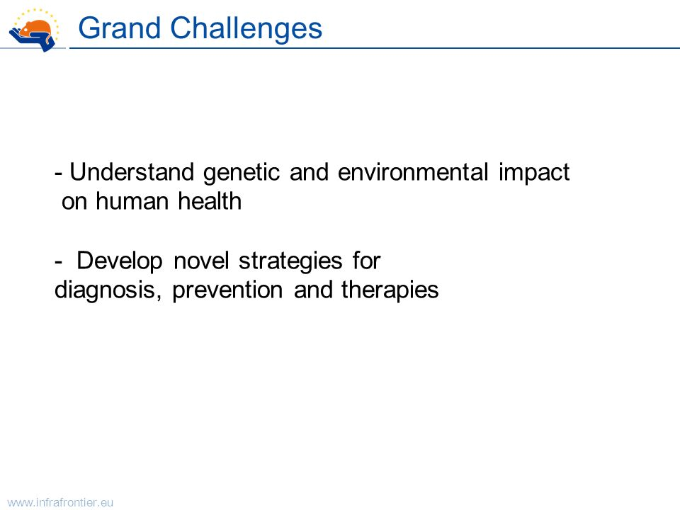 Grand Challenges - Understand genetic and environmental impact