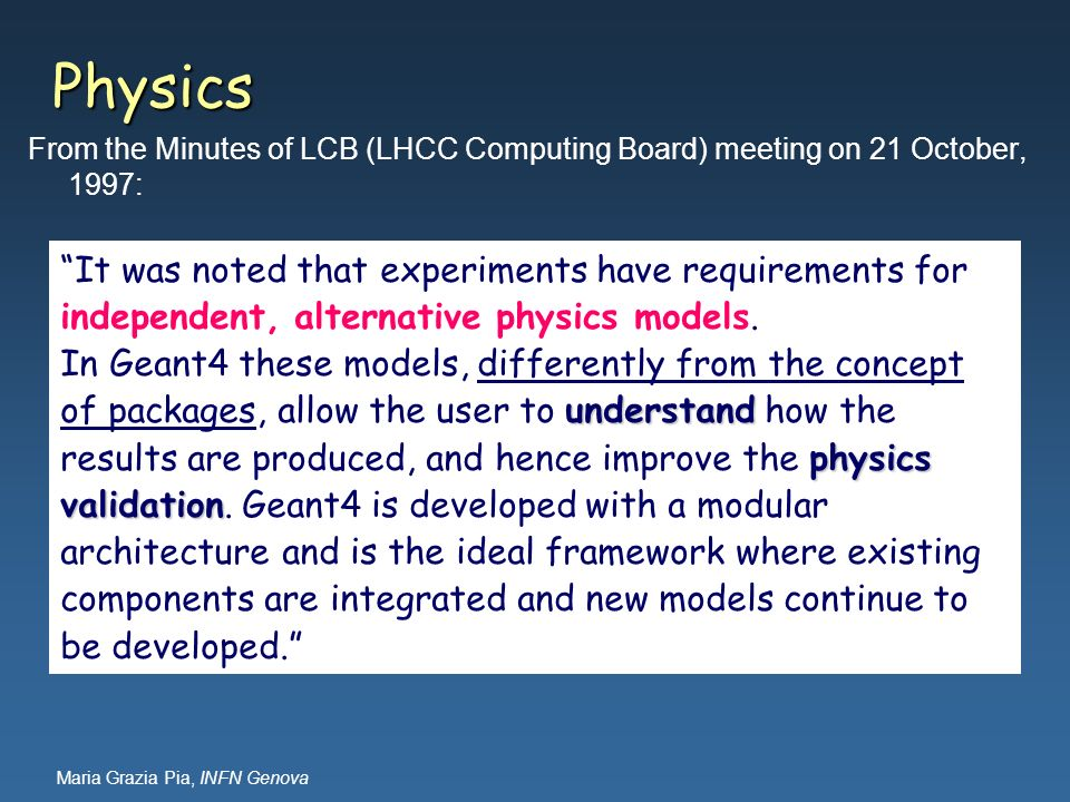 Physics From the Minutes of LCB (LHCC Computing Board) meeting on 21 October, 1997: