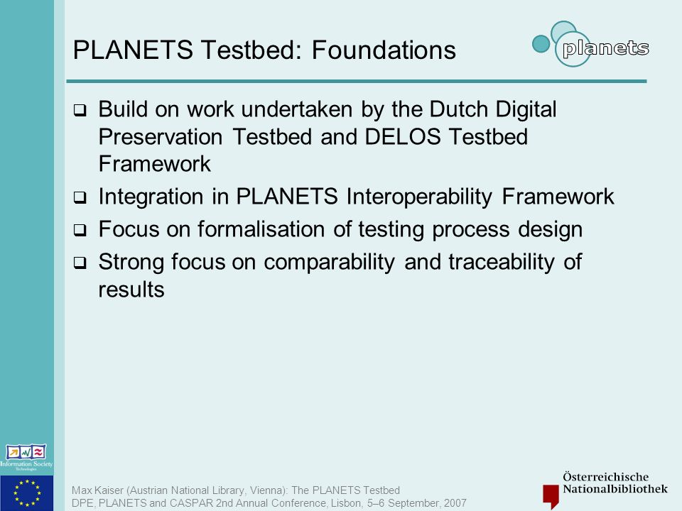 PLANETS Testbed: Foundations