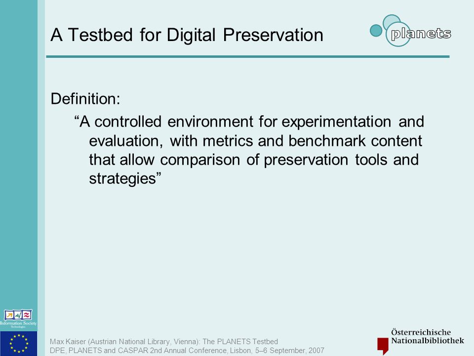 A Testbed for Digital Preservation