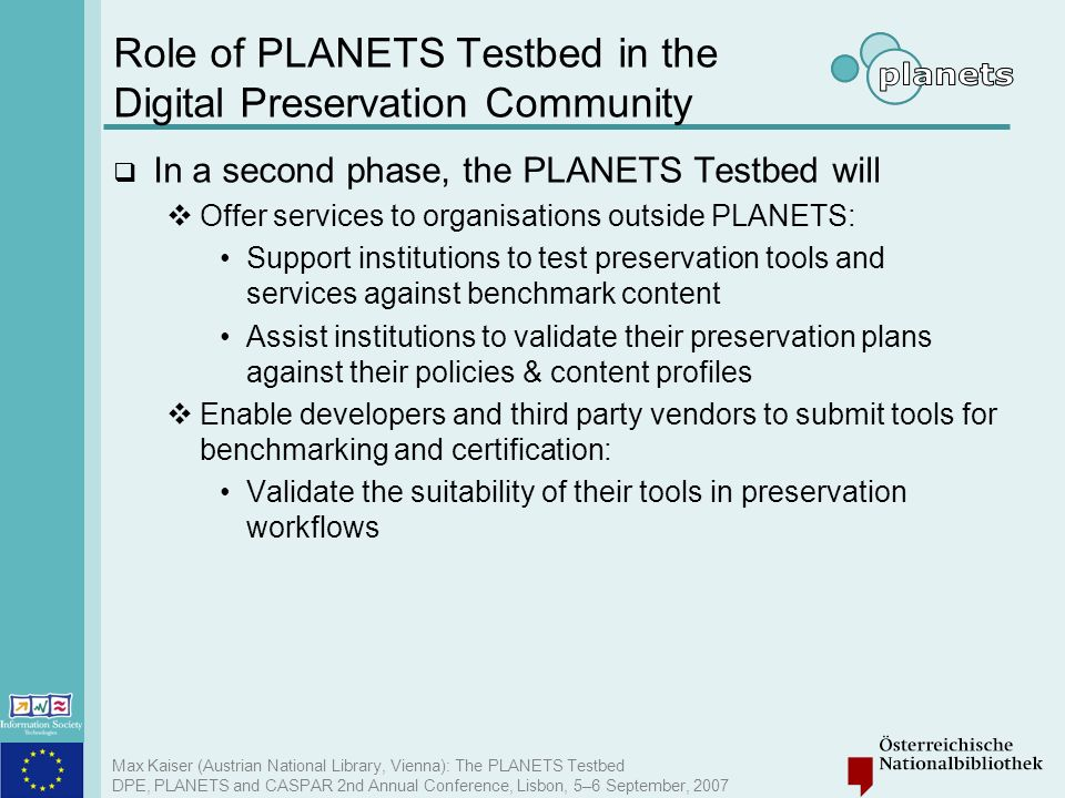 Role of PLANETS Testbed in the Digital Preservation Community