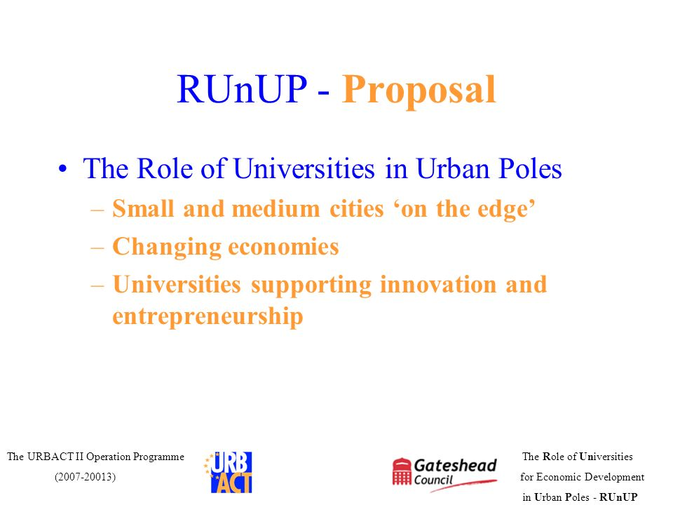 RUnUP - Proposal The Role of Universities in Urban Poles