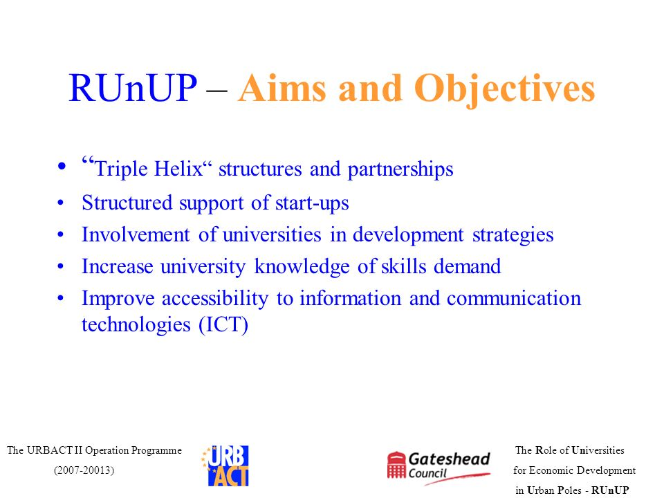 RUnUP – Aims and Objectives