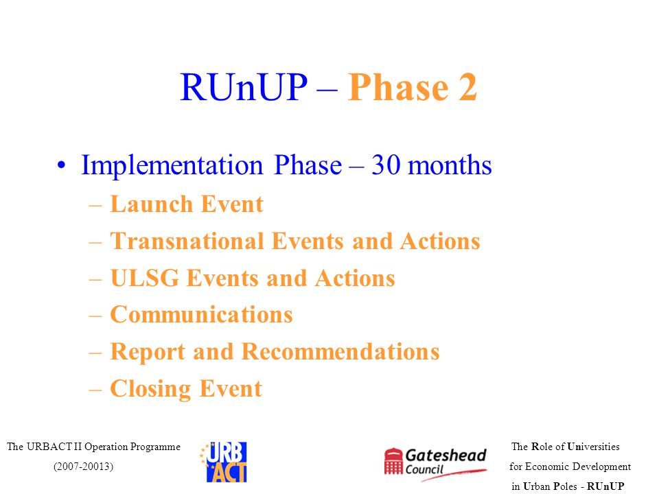 RUnUP – Phase 2 Implementation Phase – 30 months Launch Event