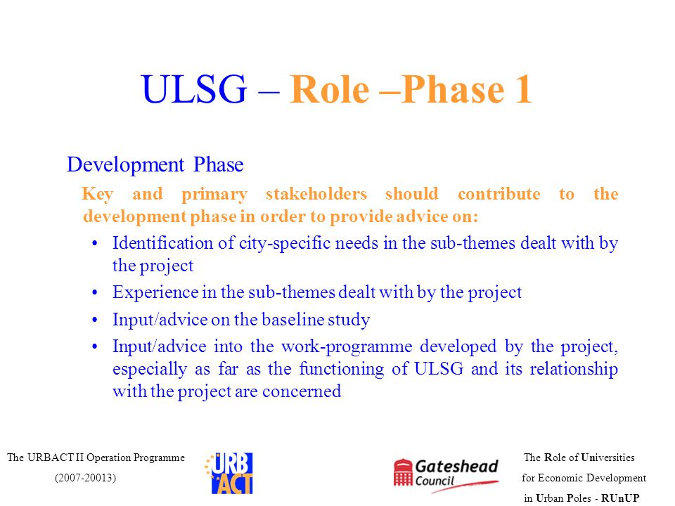 ULSG – Role –Phase 1 Development Phase
