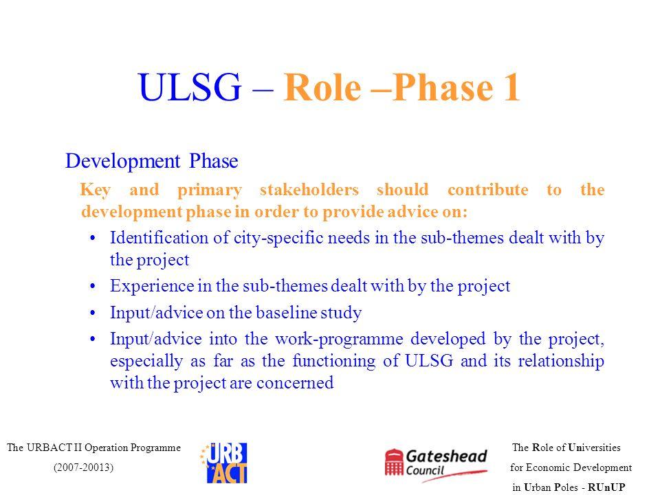ULSG – Role –Phase 1 Development Phase