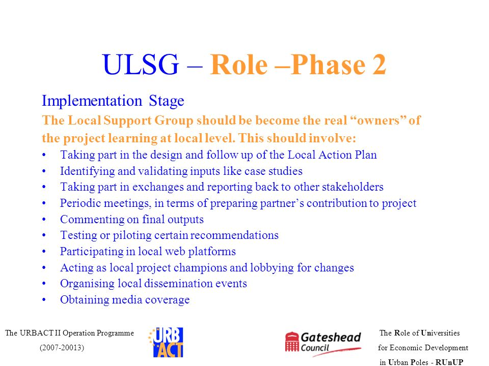 ULSG – Role –Phase 2 Implementation Stage