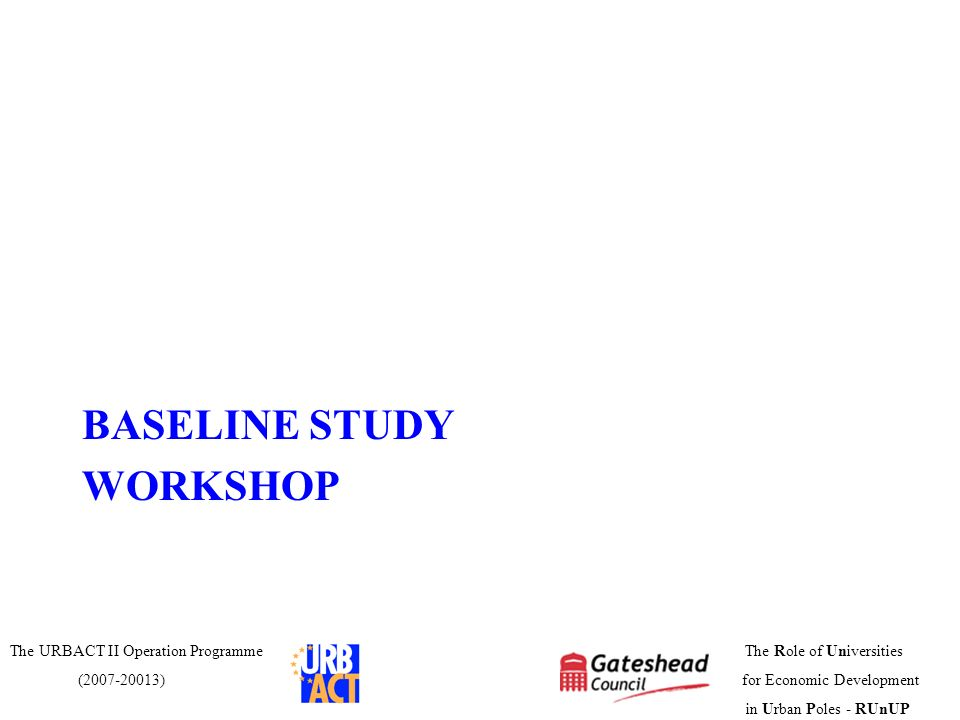BASELINE STUDY WORKSHOP