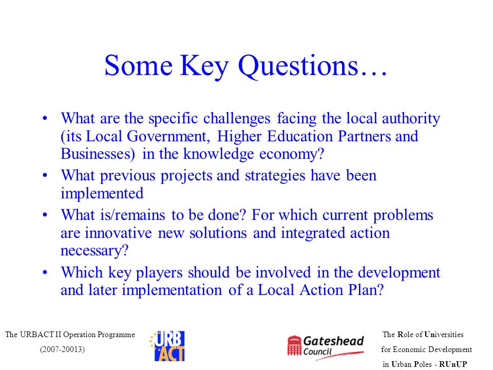Some Key Questions…