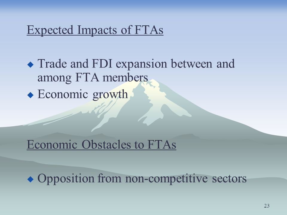 Expected Impacts of FTAs