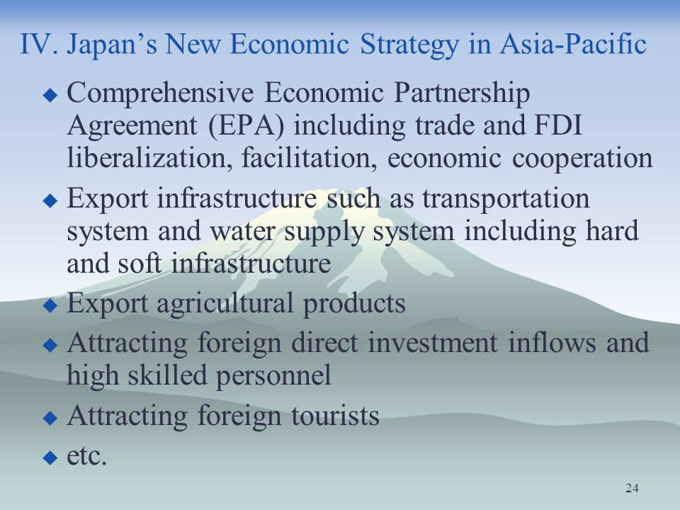 IV. Japan's New Economic Strategy in Asia-Pacific
